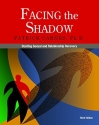 Facing the Shadow [3rd Edition]: Starting Sexual and Relationship Recovery