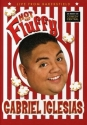 Gabriel Iglesias: Hot and Fluffy - Live From Bakersfield