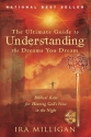The Ultimate Guide to Understanding the Dreams you Dream
