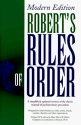 Robert's Rules of Order: Modern Edition