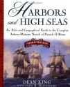 Harbors and High Seas, 3rd Edition : An Atlas and Geographical Guide to the Complete Aubrey-Maturin Novels of Patrick O'Brian, Third Edition