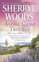 Along Came Trouble: A Romance Novel (A Trinity Harbor Novel)