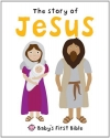 Story of Jesus (Baby's First Bible)
