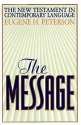The Message: The New Testament in Contemporary English