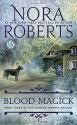 Blood Magick (The Cousins O'Dwyer Trilogy)