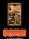 Greek Thought, Arabic Culture: The Graeco-Arabic Translation Movement in Baghdad and Early 'Abbasaid Society (2nd-4th/5th-10th c.) (Arabic Thought and Culture)