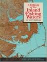A catalog of the inland fishing waters of North Carolina