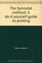 The Samisdat method: A do-it-yourself guide to printing