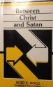Between Christ and Satan
