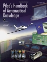 Pilot's Handbook of Aeronautical Knowledge: FAA-H-8083-25A (FAA Handbooks)