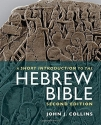 A Short Introduction to the Hebrew Bibl...