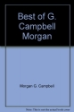 The best of G. Campbell Morgan (Summit Books, 60680)