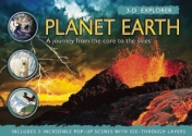 3-D Explorer: Planet Earth: A Journey from the Core to the Skies (3D Explorers)