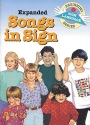 Expanded Songs in Sign (Beginning Sign Language Series) (Signed English)