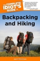 The Complete Idiot's Guide to Backpacking and Hiking (Idiot's Guides)