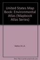 United States Mapbook, Environmental Atlas (Mapbook Atlas Series)