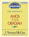 Amos / Obadiah (Thru the Bible)