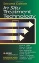 In Situ Treatment Technology, Second Edition (Geraghty & Miller Environmental Science and Engineering Series)