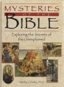 Mysteries of the Bible: Exploring the Secrets of the Unexplained