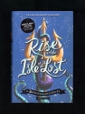 Rise of the Isle of the Lost (Descendants Series #3) (Exclusive Edition)