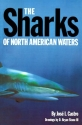 The Sharks of North American Waters (W. L. Moody Natural History)