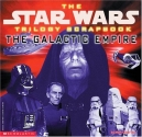 The Star Wars Trilogy Scrapbook:  The Galactic Empire