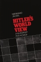 Hitler's World View: A Blueprint for Power