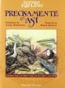 Precisamente Asi = Just So Stories (Spanish Edition)