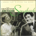 The Definitive American Songbook: Songs That Stopped the Show