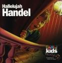 Classical Kids: Hallelujah Handel!