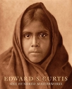 Edward S. Curtis: One Hundred Masterworks