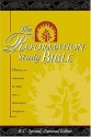 The Reformation Study Bible: The Word That Changes Lives - The Faith That Changed the World (NKJV)