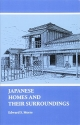 Japanese Homes and Their Surroundings (Dover Architecture)