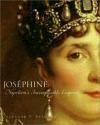 Josephine: Napoleon's Incomparable Empress