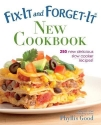 Fix-It and Forget-It New Cookbook: 250 New Delicious Slow Cooker Recipes! (Fix-It and Enjoy-It!)