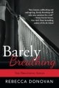Barely Breathing (The Breathing Series)