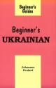 Beginner's Ukrainian: Iak Sia Maiesh (Beginner's Guides (New York, N.Y.))