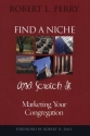 Find a Niche and Scratch It: Marketing Your Congregation