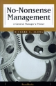 No-Nonsense Management: A General Manager's Primer