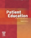 The Practice of Patient Education: A Case Study Approach, 10e
