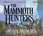 The Mammoth Hunters (Earth's Children® Series)