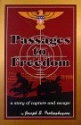 Passages to Freedom: A Story of Capture and Escape