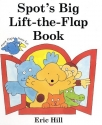Spot's Big Lift the Flap Book
