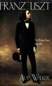 Franz Liszt, Vol. 2: The Weimar Years, 1848-1861