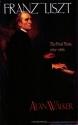 Franz Liszt, Vol. 3: The Final Years, 1861-1886