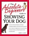 The Absolute Beginner's Guide to Showing Your Dog