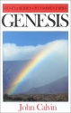 Genesis (Geneva Series of Commentaries) (Geneva Commentaries)