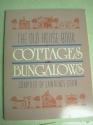 The Old House Book of Cottages and Bungalows