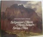 Schweizer alpen / alpes suisses / swiss Alps