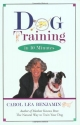 Dog Training in 10 Minutes (Howell reference books)